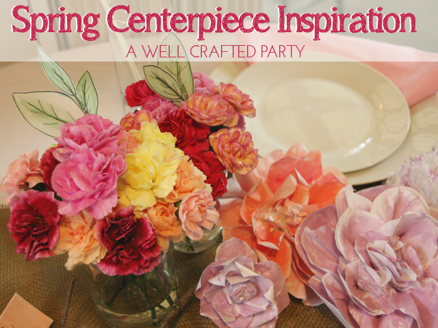 {Inspiration} Spring Centerpiece
