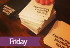 Friday_cardsagainsthumanity_awellcraftedparty
