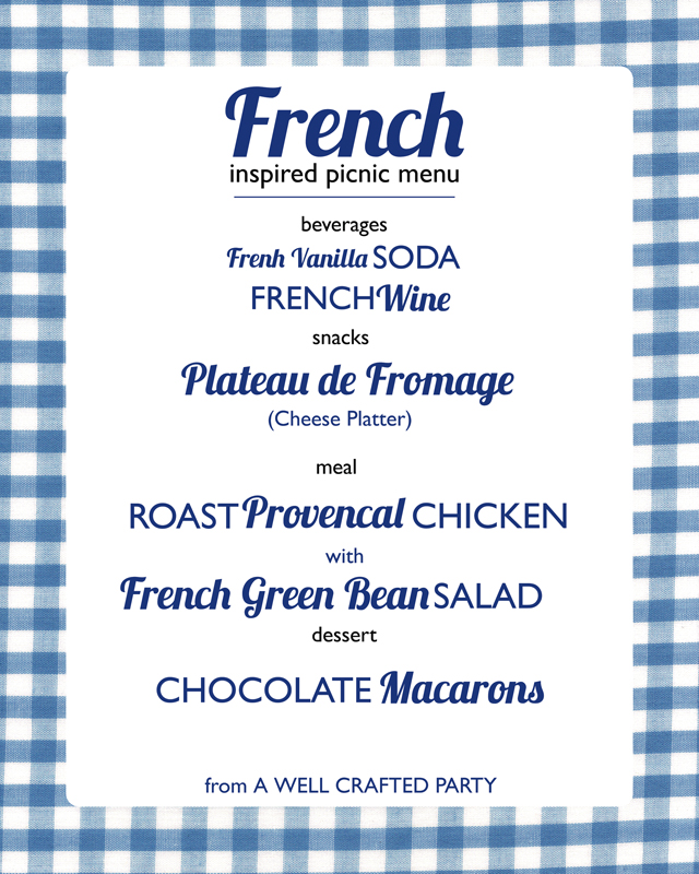 Picnic Week A French Inspired Picnic Menu A Well