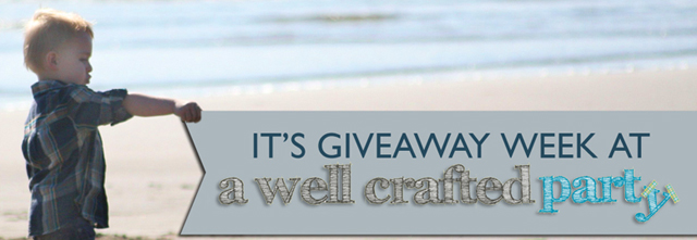 giveaway week on A Well Crafted Party