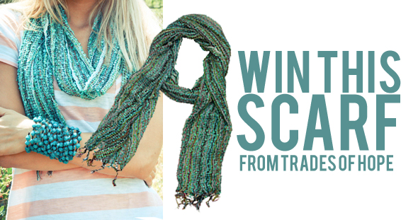 Trades of Hope Scarf Giveaway