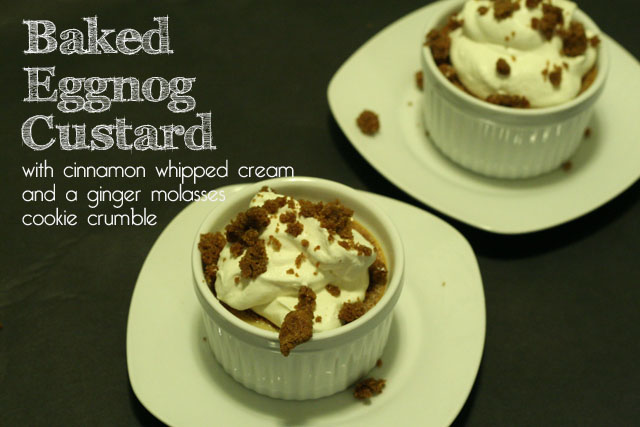 Holiday Recipe: Baked Eggnog Custard with Cinnamon Whipped Cream