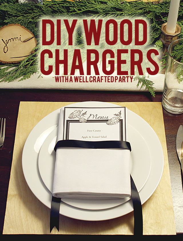 Easy, DIY Wood Chargers for your Holiday Tables // A Well Crafted Party