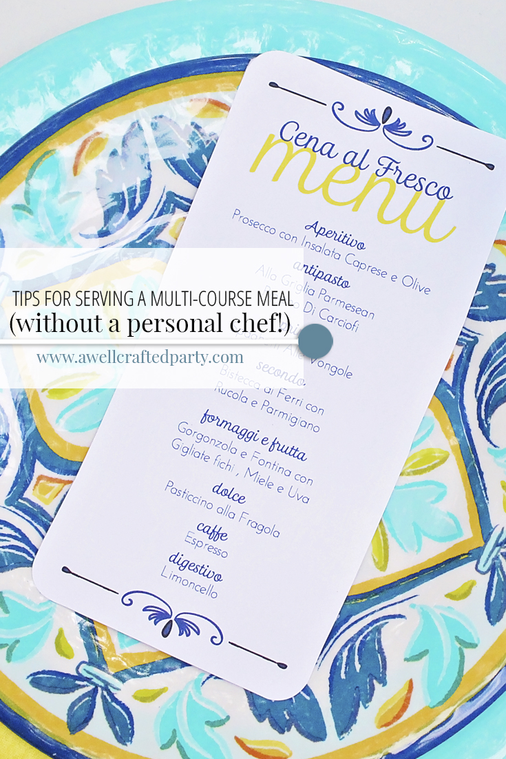 Tips for Serving a Multi Course Meal (without a personal chef!)