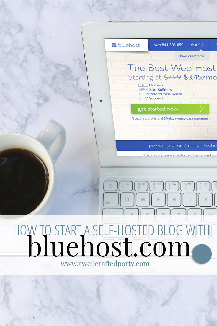 How to Start a Self-Hosted Blog Using BlueHost