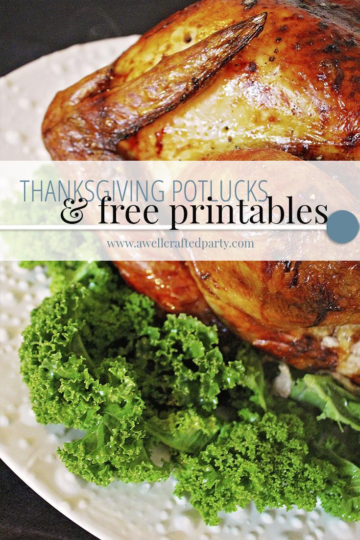 Thanksgiving Potlucks & Free Thanksgiving Printables